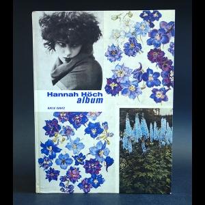 Hoch Hannah - Hannah Hoch: Album