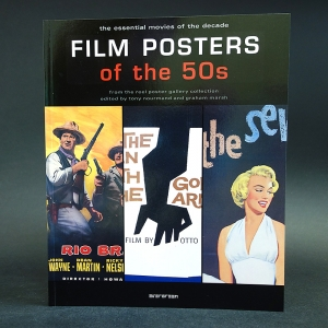 Авторский коллектив - Film Posters of the 50s: The Essential Movies of the Decade