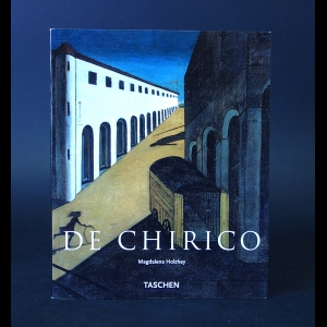 Holzhey Magdalena - Giorgio de Chirico. The Modern myth