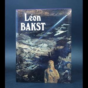 Авторский коллектив - Leon Bakst