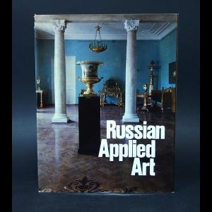 Авторский коллектив - Russian applied art