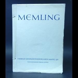 Мемлинг Ганс - Hans Memling um 1430-1494