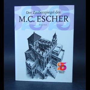 Ernst Bruno - Der Zauberspiegel des M.C. Escher