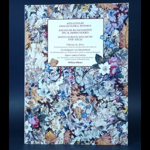 Kilburn Wiliam -  Motifs floraux anglais du XVIII siecle