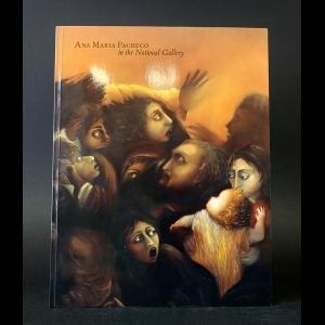 Авторский коллектив - Ana Maria Pacheco in the National Gallery