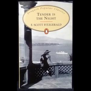 Фицджеральд Фрэнсис Скотт - Tender Is The Night (Ночь Нежна)