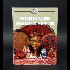 Маёрова Ксения, Дубинская Ксения - Русское народное прикладное искусство