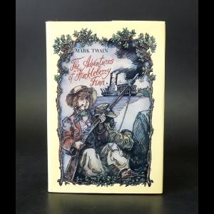 Твен Марк - The Adventures of Huckleberry Finn