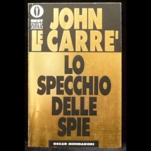 le Carre John - Lo Specchio Delle Spie (Война в Зазеркалье)