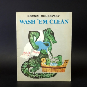 Чуковский Корней - Wash 'em clean. Мойдодыр