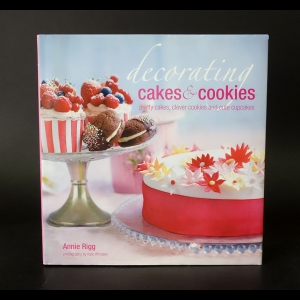 Rigg Annie - Decorating Cakes & Cookies