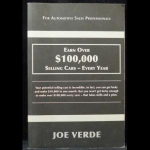 Verde Joe - Earn Over $100,000 Selling Cars - Every Year