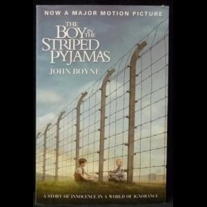Бойн Джон - The Boy in the Striped Pyjamas (The Boy in the Striped Pyjamas)
