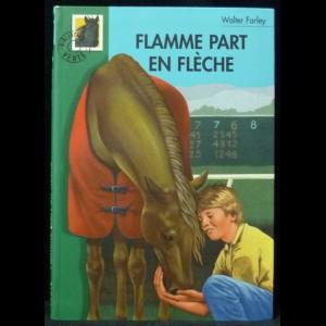 Farley Walter - Flamme part en flèche