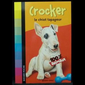 Dale Jenny - Crocker, le chiot tapageur