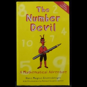 Энценсбергер Ганс Магнус - The Number Devil: A Mathematical Adventure