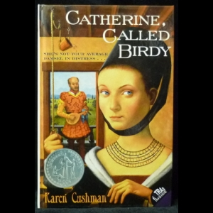 Cushman Karen - Catherine, Called Birdy