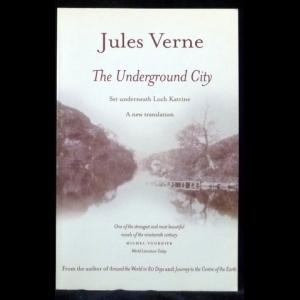 Верн Жюль - The Underground City (Черная Индия)