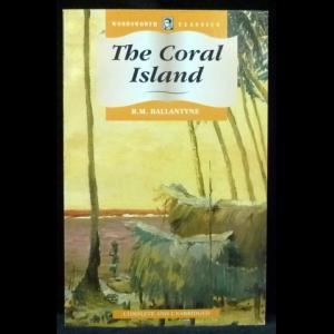 Ballantyne R.M. - The Coral Island (Коралловый остров)
