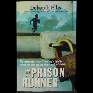 Ellis Deborah - The Prison Runner (Побег из тюрьмы)