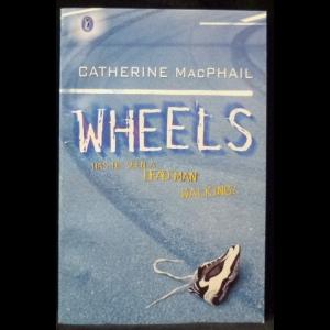 MacPhail Catherine - Wheels (Колеса)