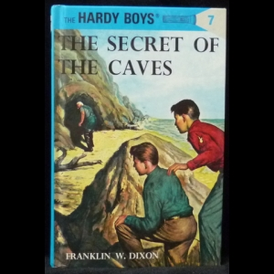 Диксон Франклин У.  - The Hardy Boys. №7 - The Secret of the Caves (Братья Харди)