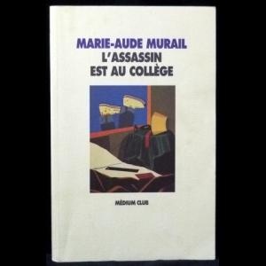 Murail Marie-Aude - L'Assassin est au collège