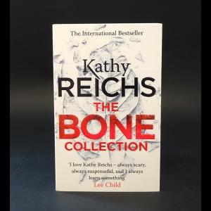 Reichs Kathy - The bone collection. Reichs Kathy