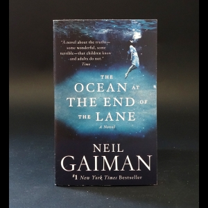 Гейман Нил - The ocean at the end of the lane. Gaiman Neil