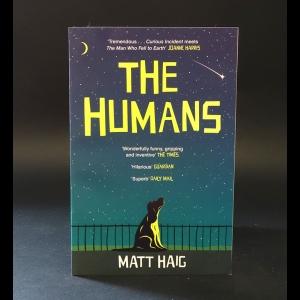Haig Matt - The humans