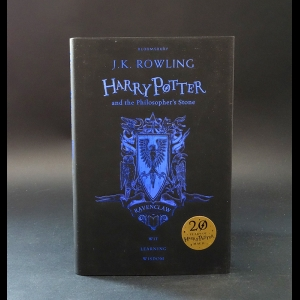 Ролинг Джоан Кэтлин -  Harry Potter and the Philosopher's Stone - Ravenclaw Edition