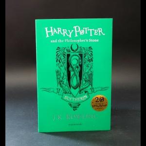 Ролинг Джоан Кэтлин - Harry Potter and the Philosopher's Stone: Slytherin Edition