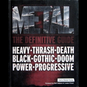 Garry Sharpe-Young - Metal: The Definitive Guide