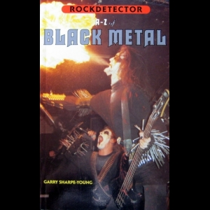 Garry Sharpe-Young - A-Z of Black Metal (Rockdetector)
